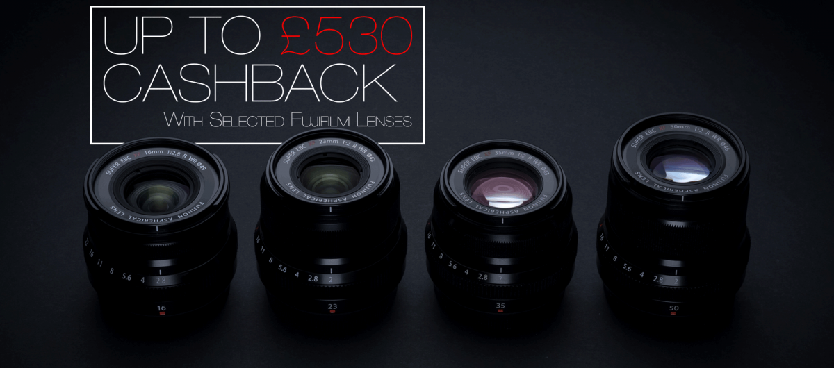 Up to £530 Cashback on Fujifilm Lenses